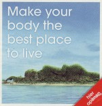 Make your body the best place to live
